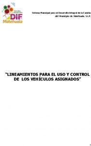06 Lineamientos Para El Uso Y Control De Los Vehiculos Asignados Smdif (2015-2018)